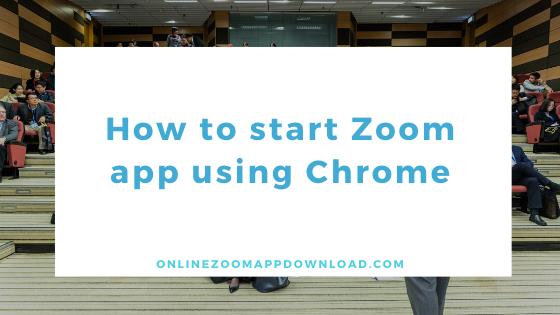 start Zoom app using Chrome