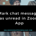 Mark chat messages as unread in Zoom App