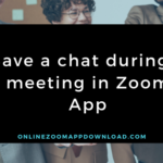 Save a chat during a meeting in Zoom App