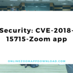 Security: CVE-2018-15715-Zoom app