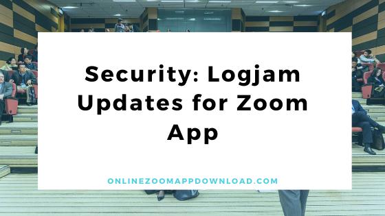 Security: Logjam Updates for Zoom App