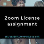 Zoom License assignment