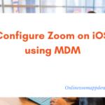Configure Zoom on iOS using MDM