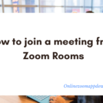 How to join a meeting from Zoom Rooms