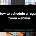 How to schedule a regular zoom webinar