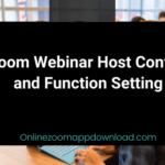 Zoom Webinar Host Control and Function Setting