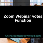 Zoom Webinar votes Function