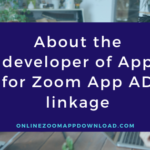 About the developer of App for Zoom App AD linkage