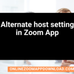 Alternate host setting in Zoom App
