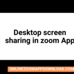 Desktop screen sharing in zoom App