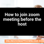 How to join zoom meeting before the host