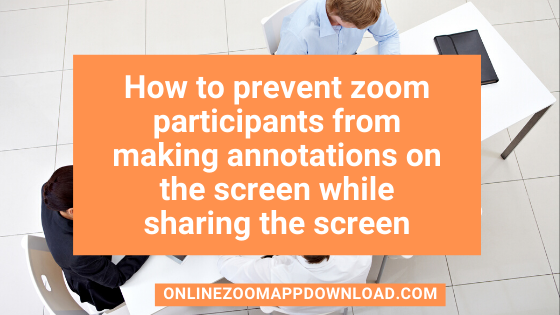 I would like to annotate the screen/document in the shared screen in Zoom App