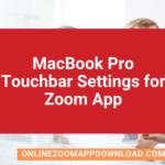 MacBook Pro Touchbar Settings for Zoom App