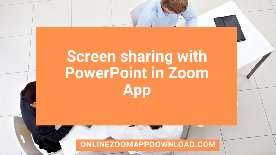 Screen sharing with PowerPoint in Zoom App